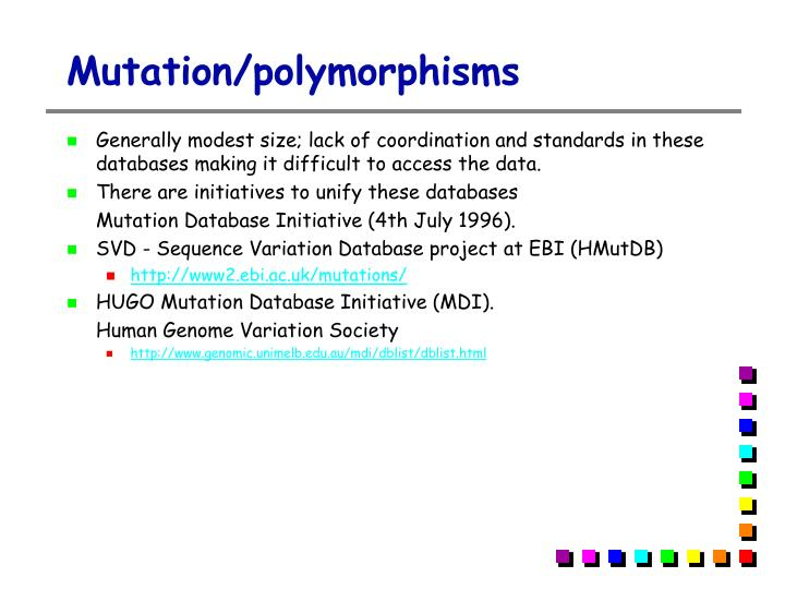 Mutation/polymorphisms