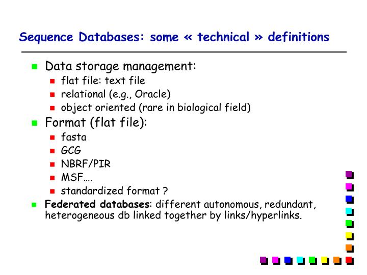 Sequence Databases: some «technical» definitions