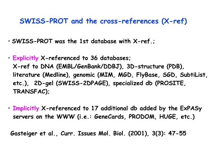 SWISS-PROT and the cross-references (X-ref)