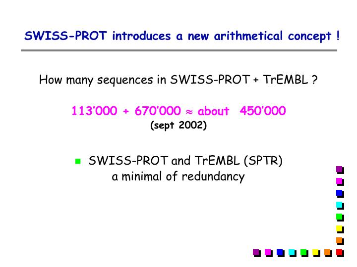 SWISS-PROT introduces a new arithmetical concept !