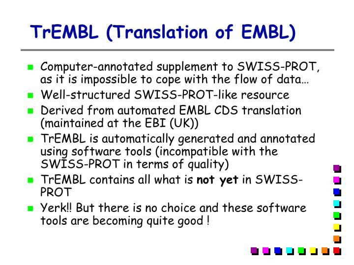 TrEMBL (Translation of EMBL)