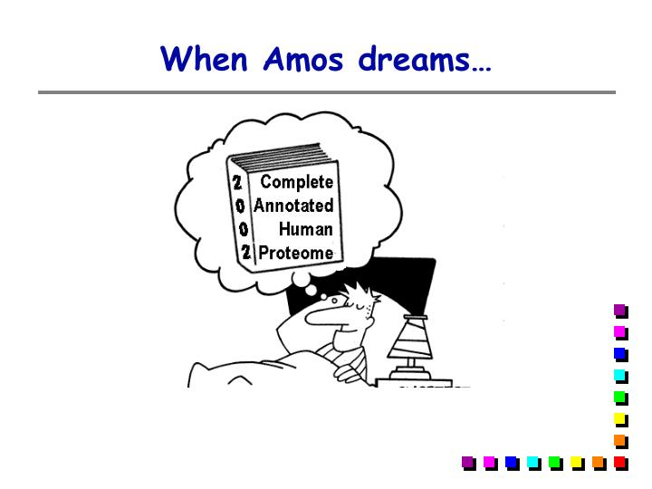 When Amos dreams…