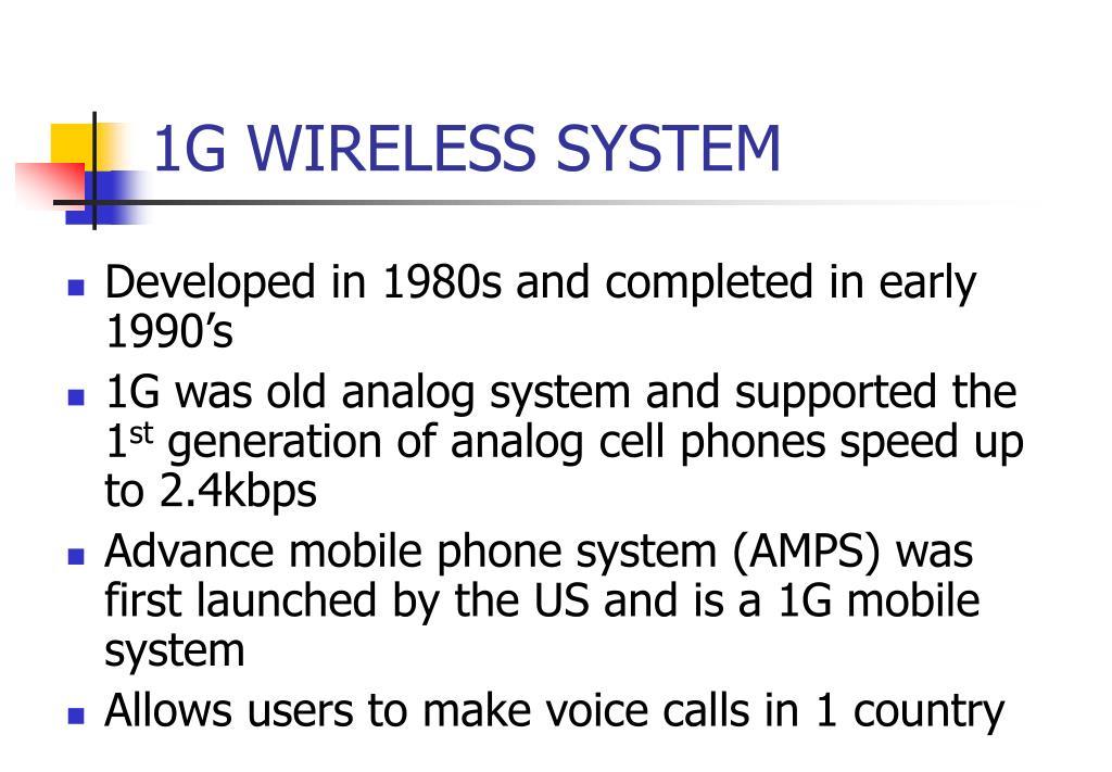 1G WIRELESS SYSTEM