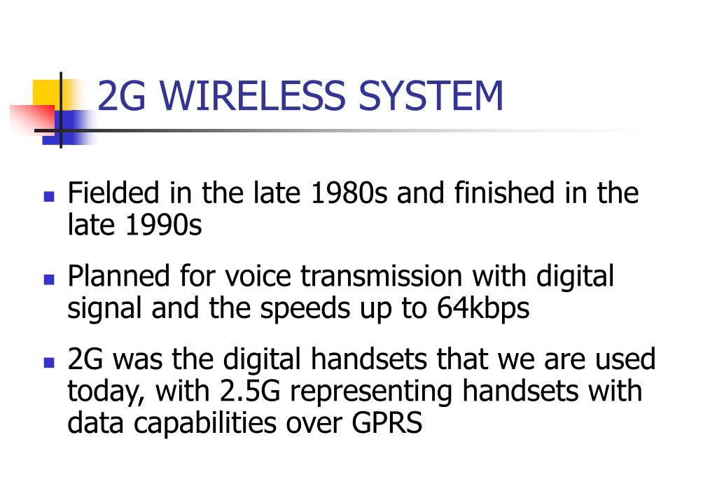 2G WIRELESS SYSTEM