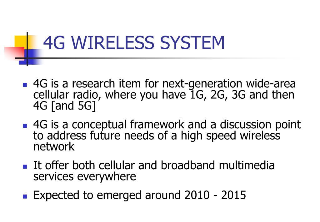 4G WIRELESS SYSTEM