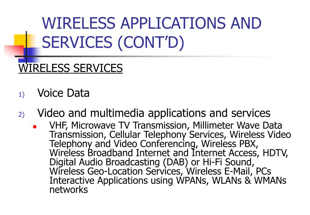 WIRELESS APPLICATIONS AND SERVICES (CONT'D)