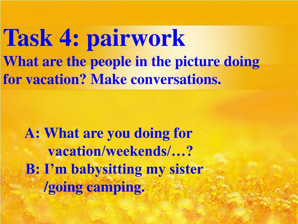 Task 4: pairwork