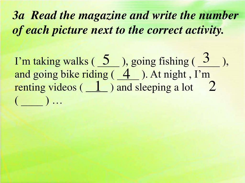 3a  Read the magazine and write the number of each picture next to the correct activity.