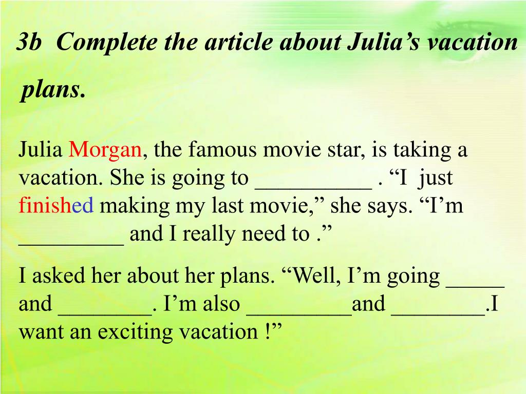 3b  Complete the article about Julia's vacation