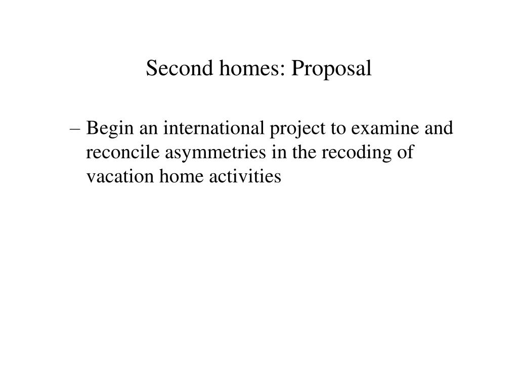 Second homes: Proposal