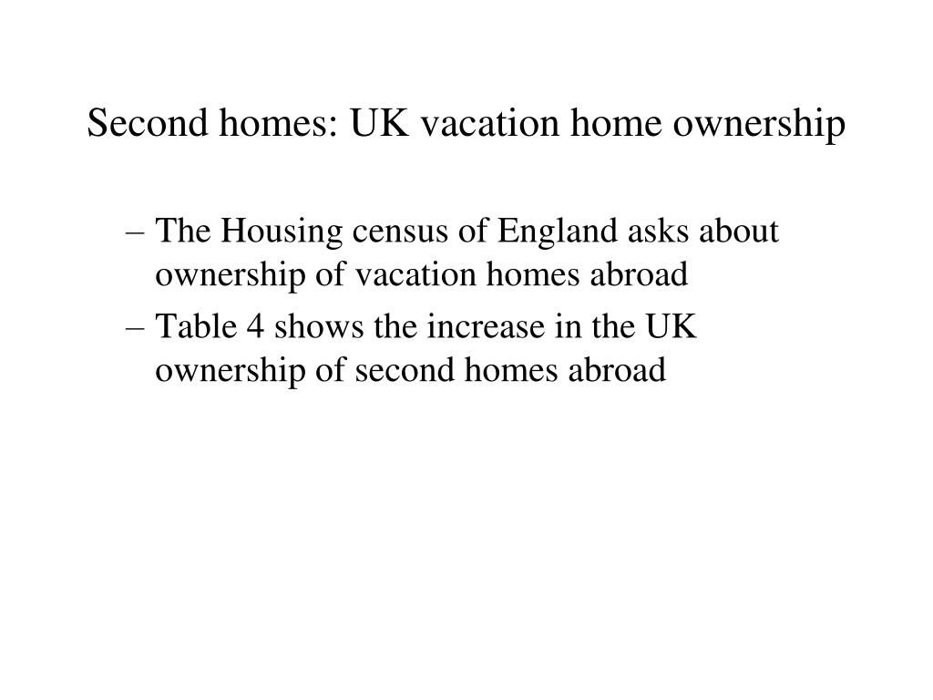 Second homes: UK vacation home ownership