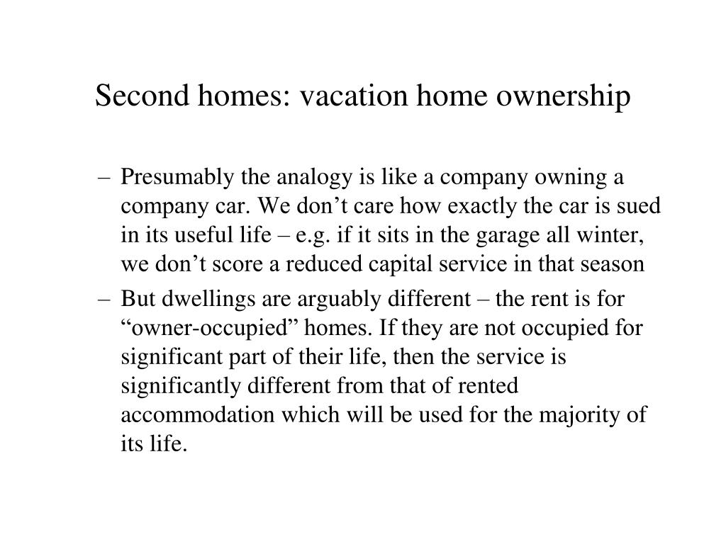 Second homes: vacation home ownership