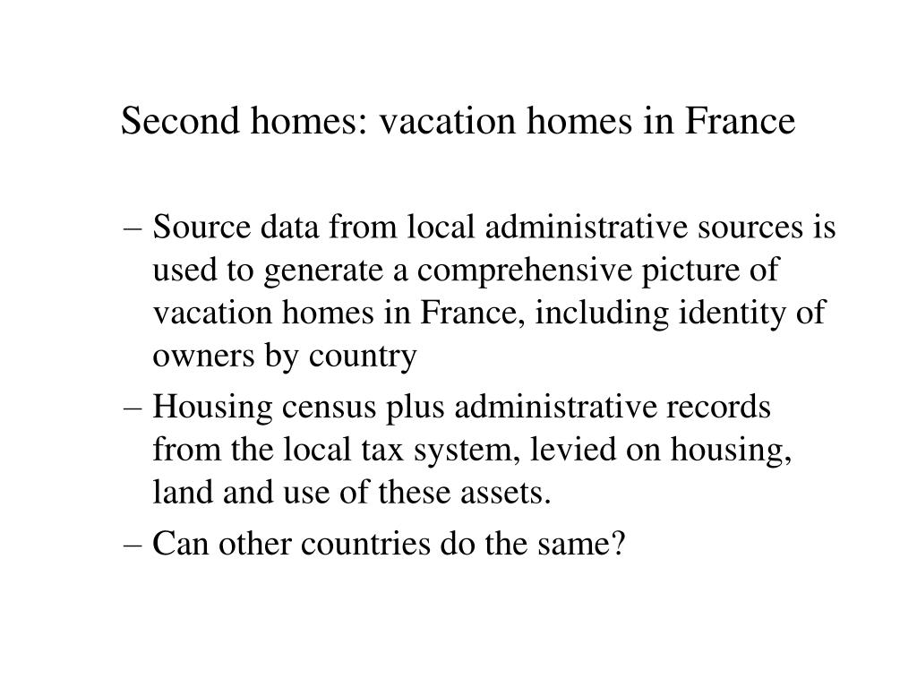 Second homes: vacation homes in France