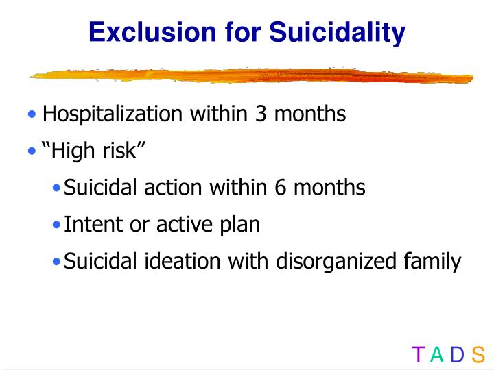 Exclusion for Suicidality