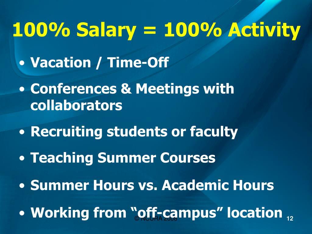 100% Salary = 100% Activity