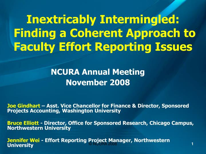 Inextricably intermingled finding a coherent approach to faculty effort reporting issues