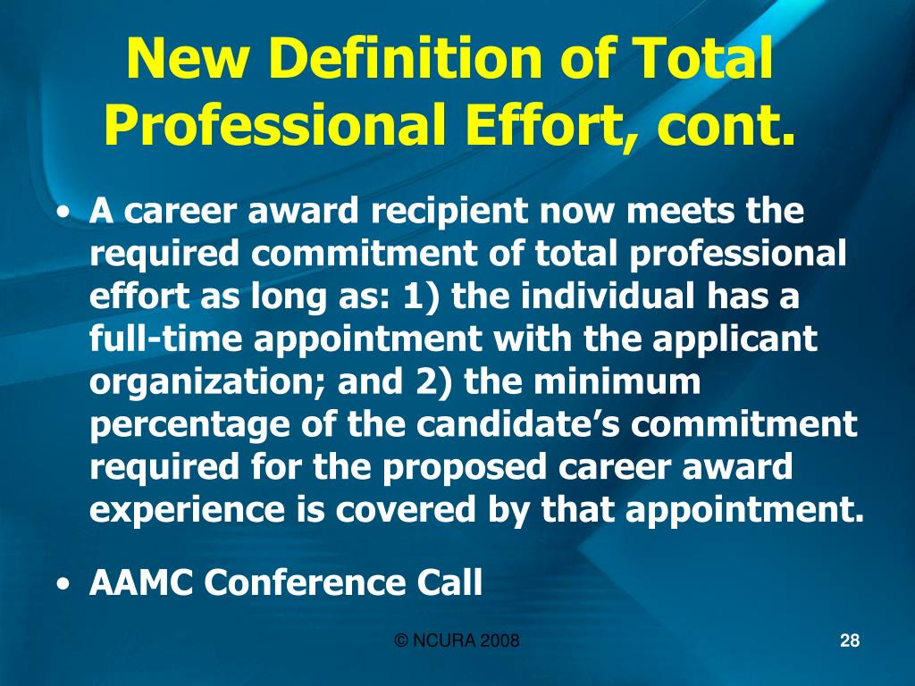 New Definition of Total Professional Effort, cont.