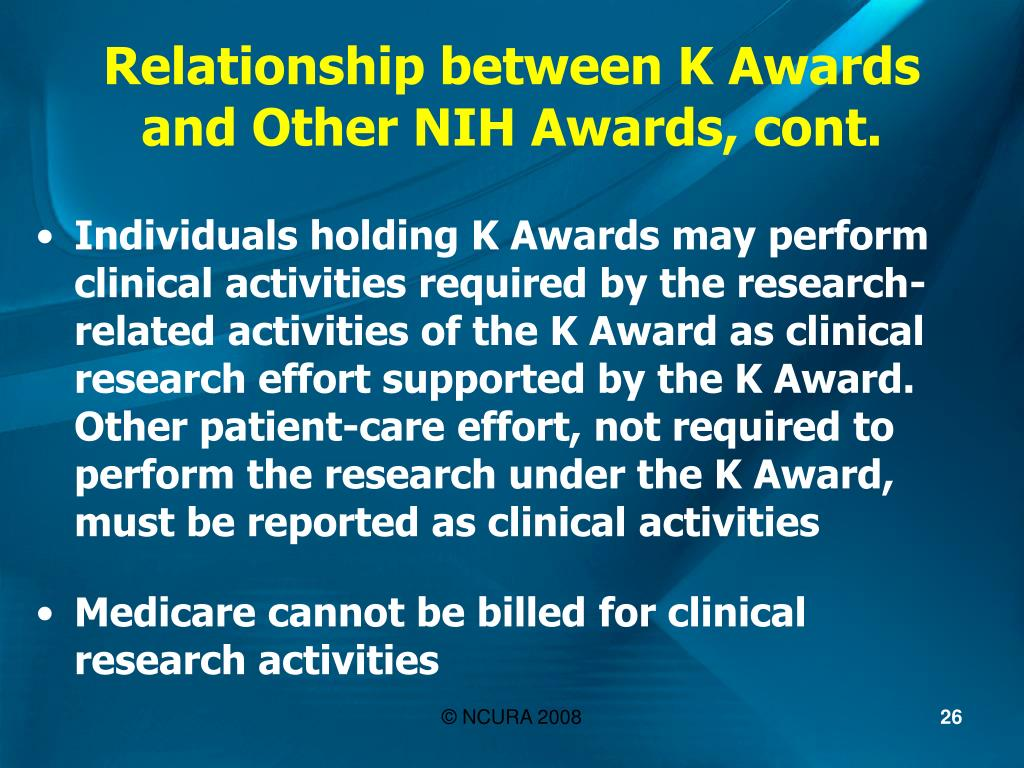 Relationship between K Awards and Other NIH Awards, cont.