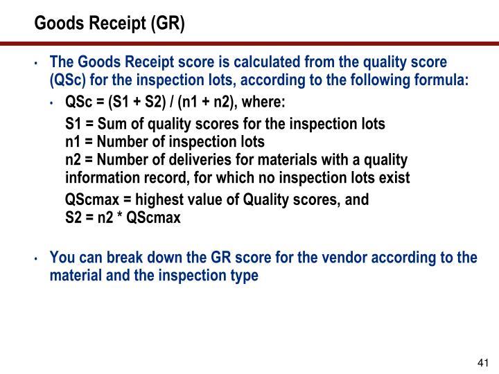 Goods Receipt (GR)