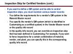 inspection skip for certified vendors cont