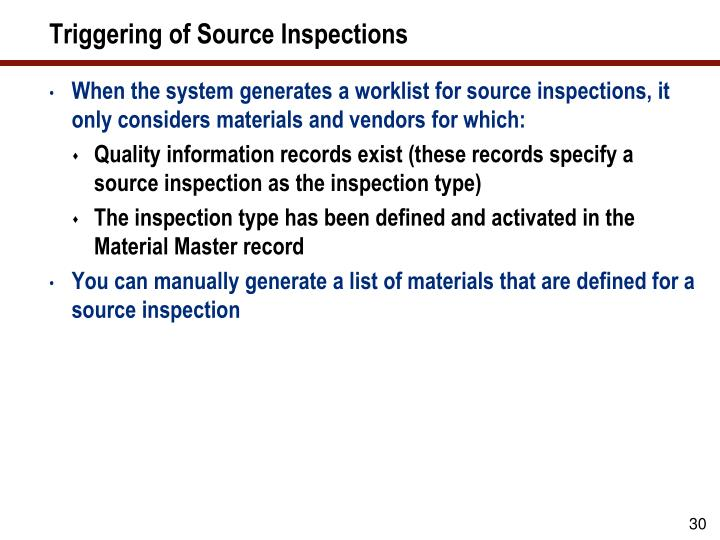 Triggering of Source Inspections