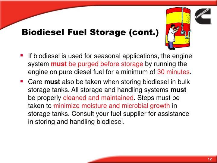 Biodiesel Fuel Storage (cont.)