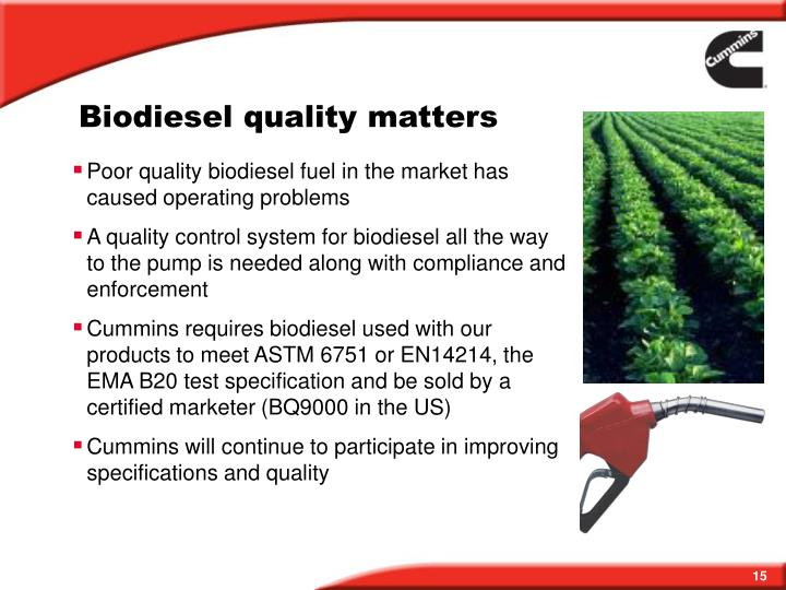 Biodiesel quality matters