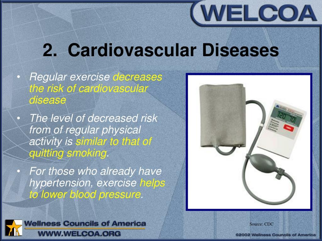 2.  Cardiovascular Diseases