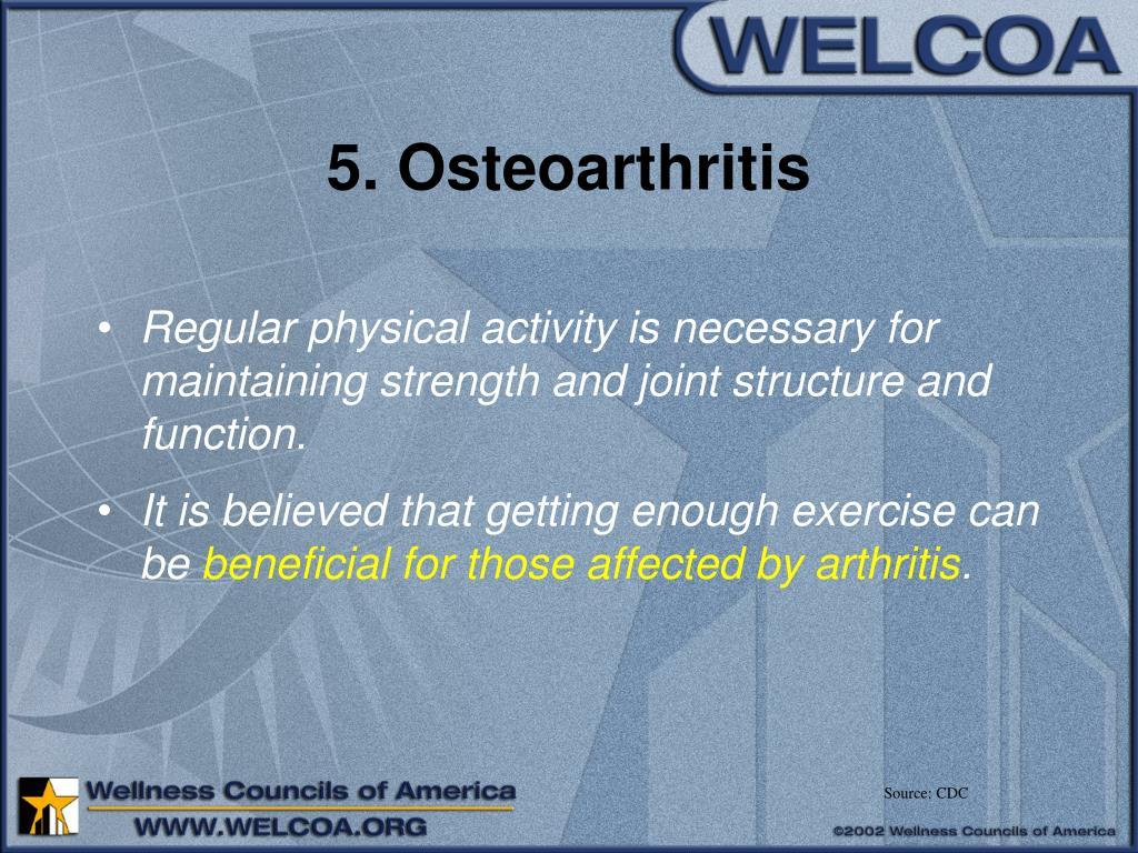 5. Osteoarthritis