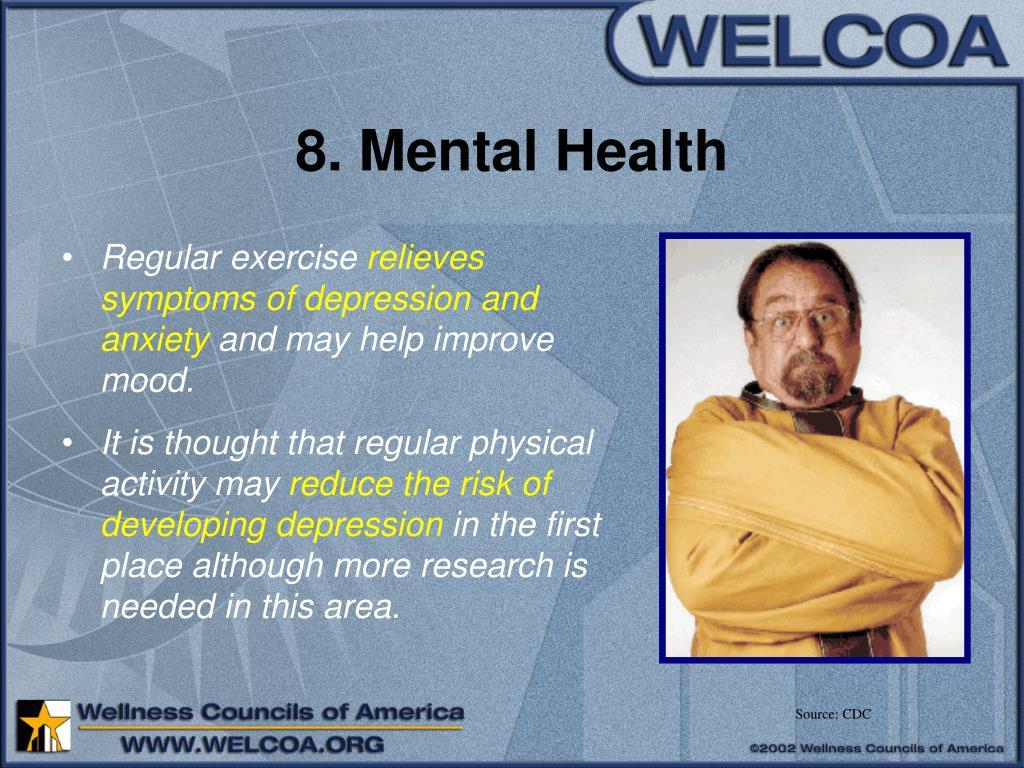 8. Mental Health