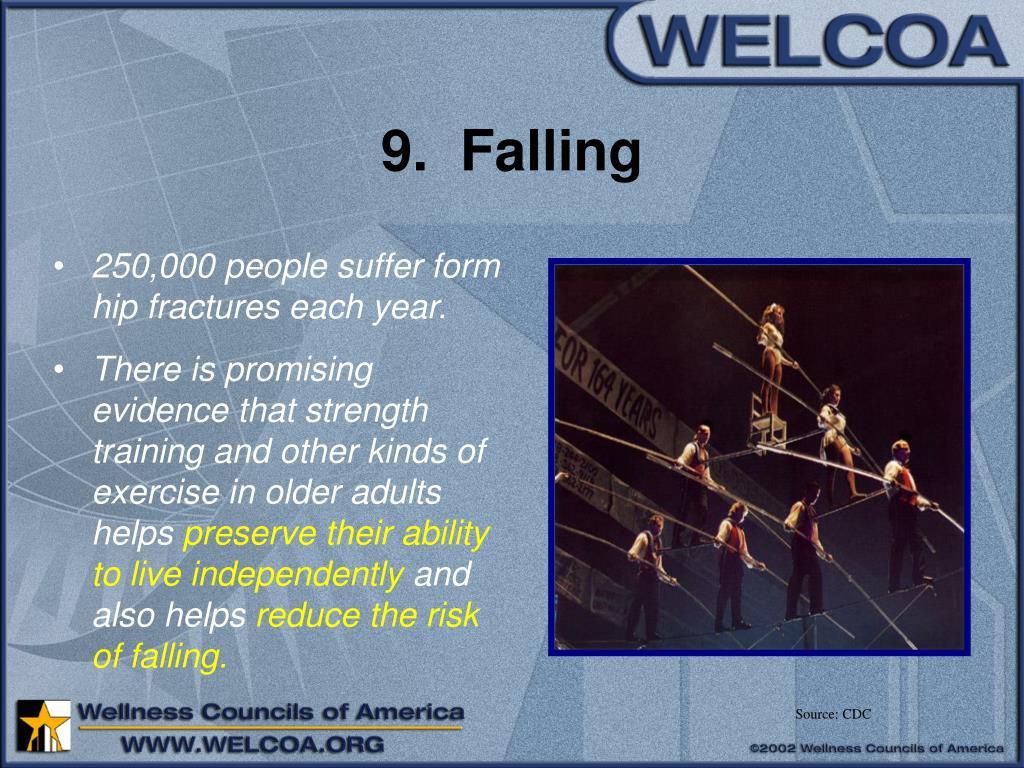 9.  Falling