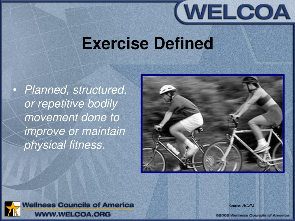 Exercise Defined