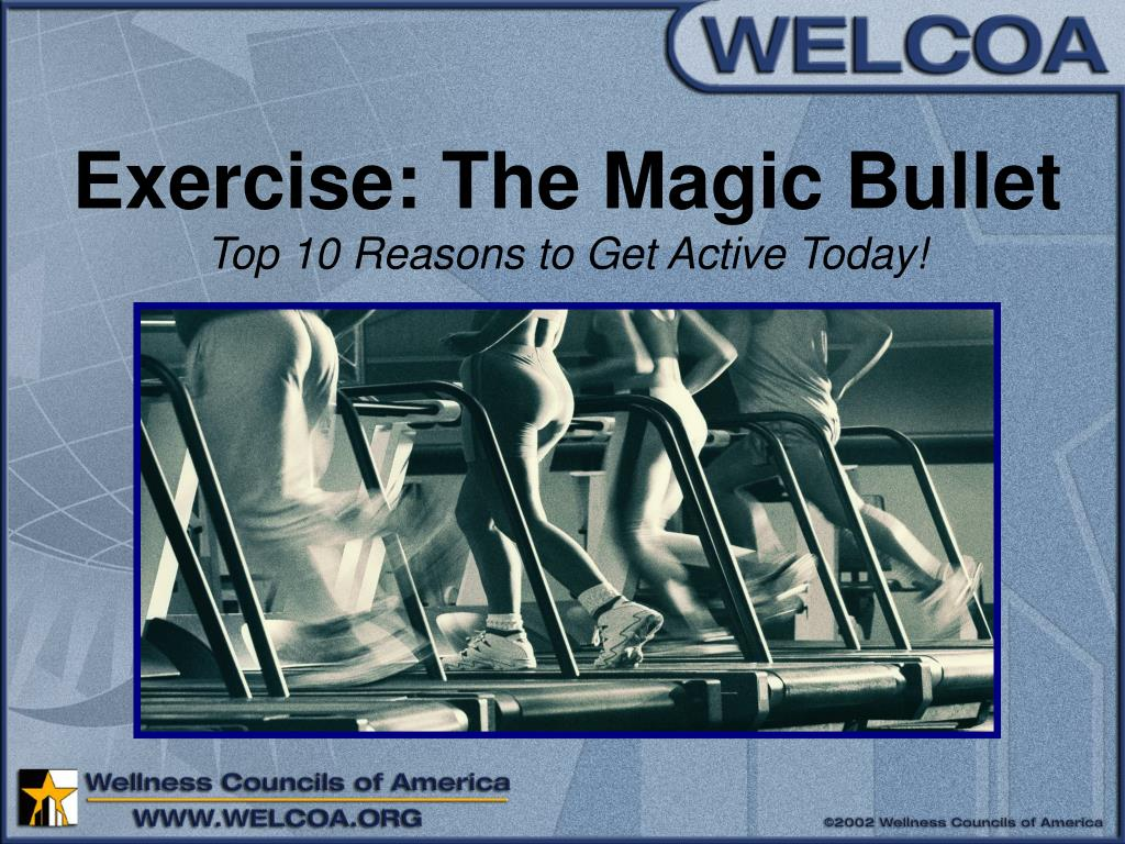 Exercise: The Magic Bullet