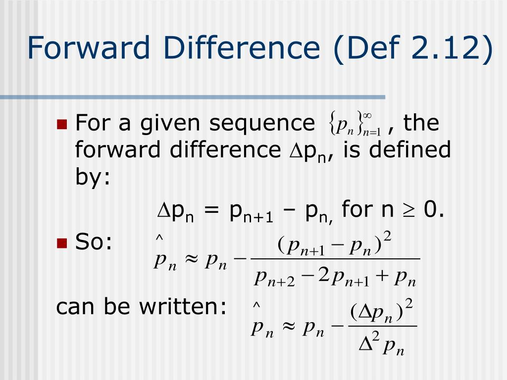 Forward Difference (Def 2.12)