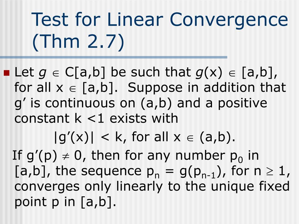 Test for Linear Convergence (Thm 2.7)