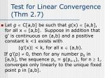 test for linear convergence thm 2 7