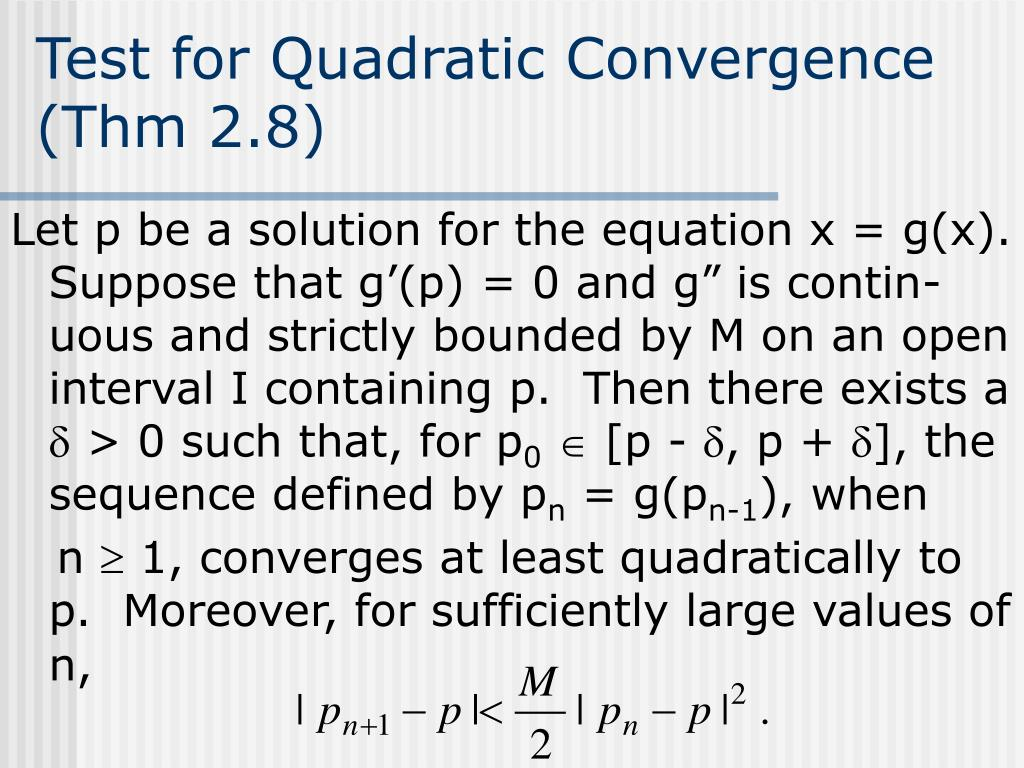 Test for Quadratic Convergence (Thm 2.8)