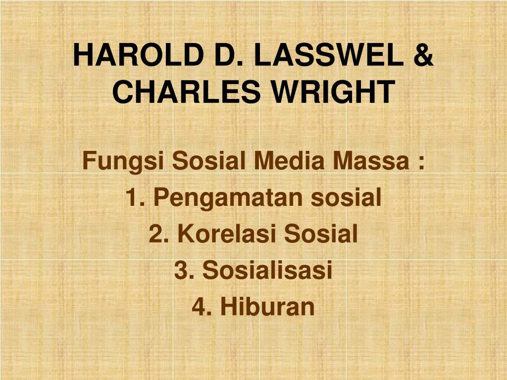 HAROLD D. LASSWEL & CHARLES WRIGHT