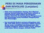 pers di masa pergerakan dan revolusi lanjutan
