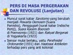 pers di masa pergerakan dan revolusi lanjutan16