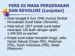 pers di masa pergerakan dan revolusi lanjutan17