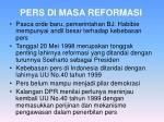 pers di masa reformasi