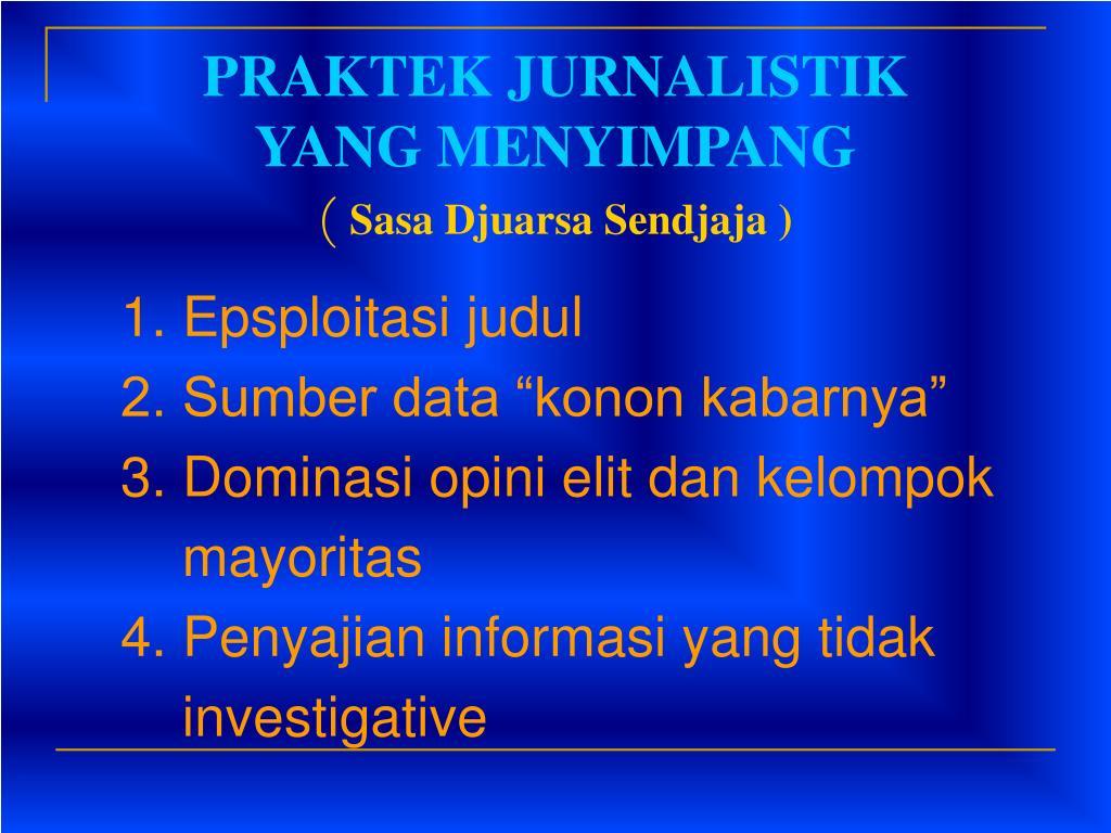 PRAKTEK JURNALISTIK