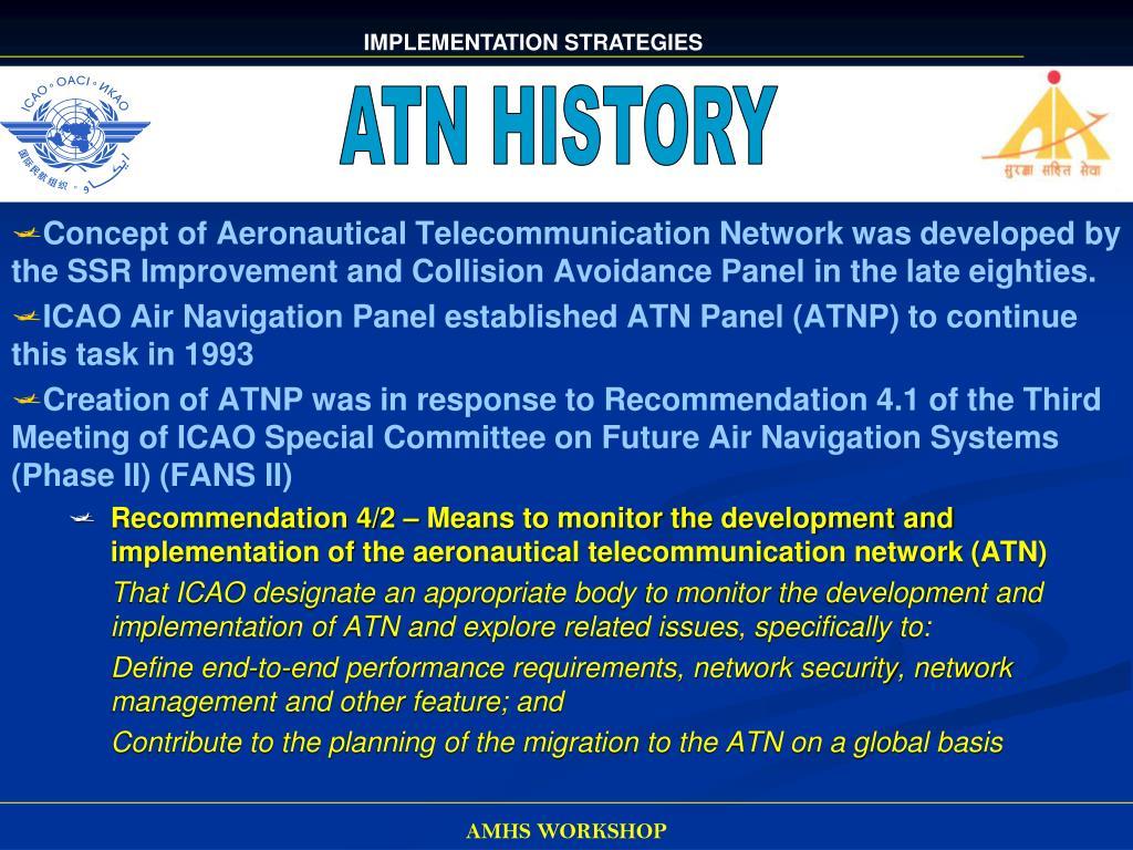 ATN HISTORY