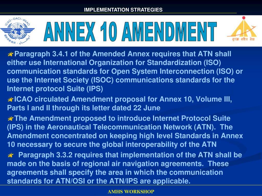 ANNEX 10 AMENDMENT