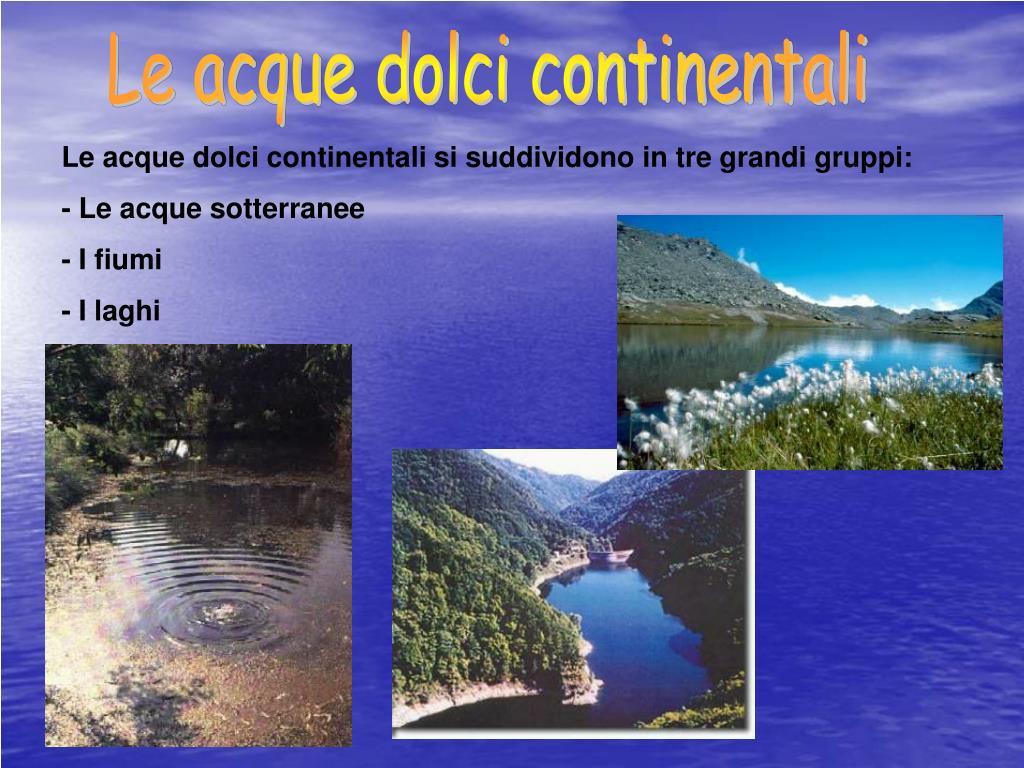 Le acque dolci continentali