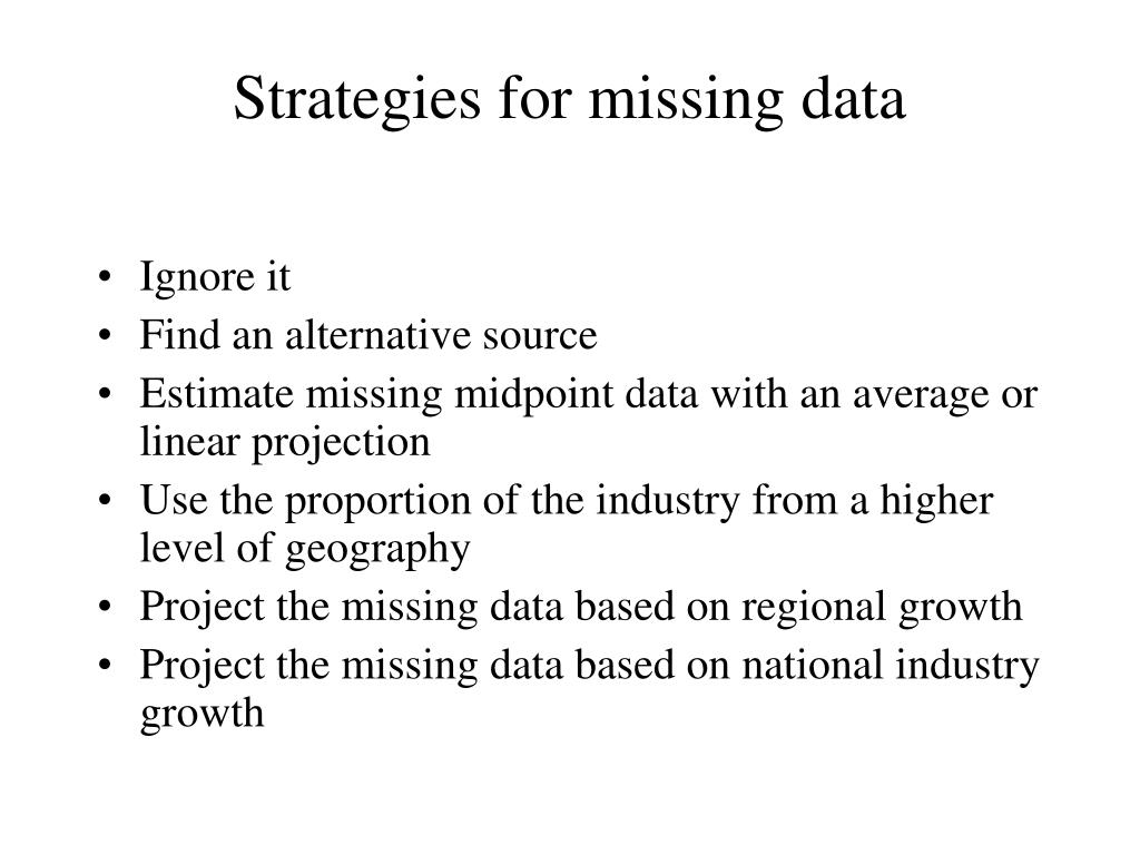 Strategies for missing data