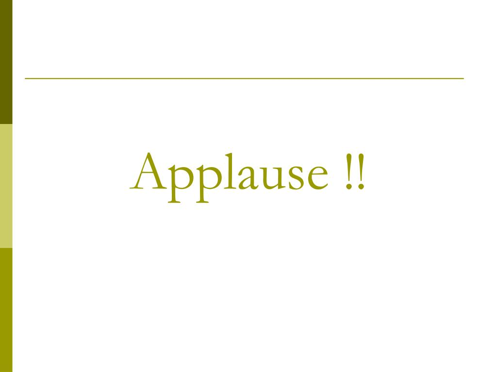 Applause !!