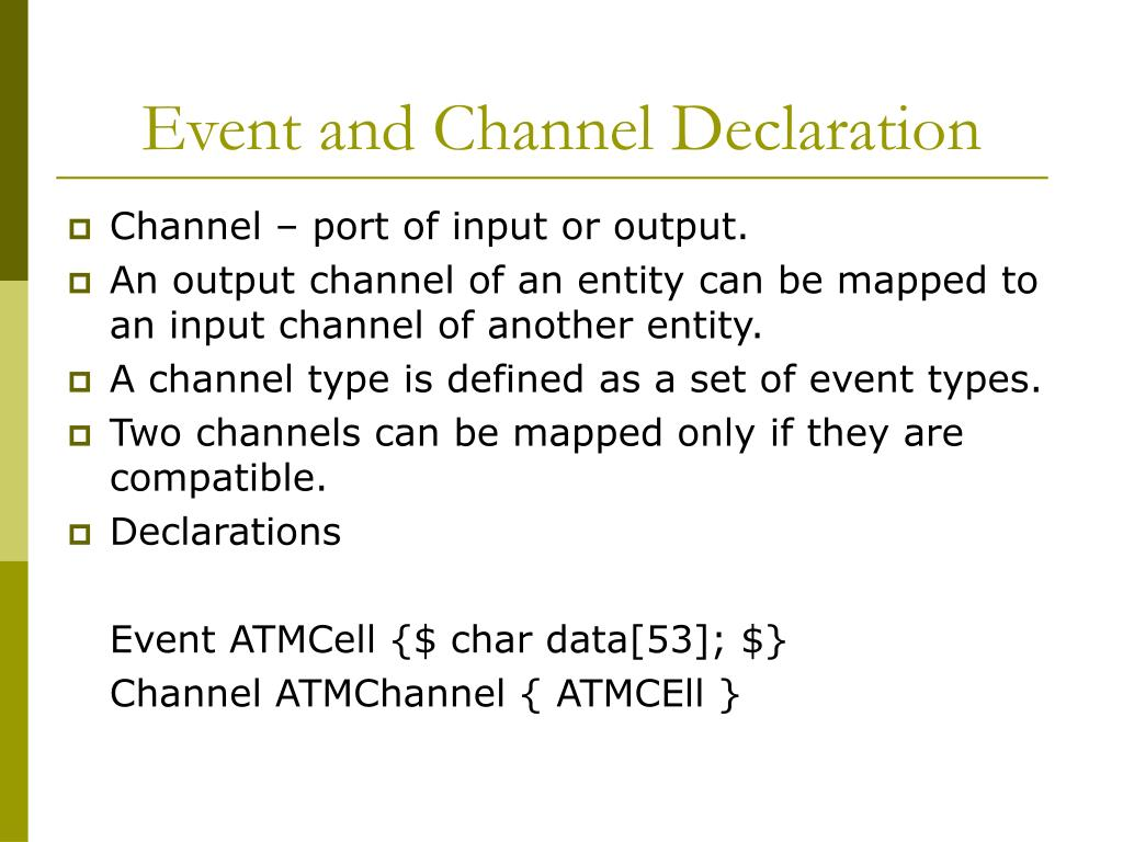 Event and Channel Declaration