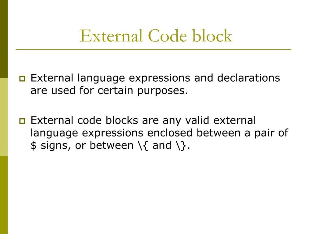 External Code block